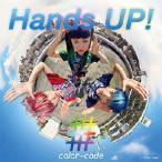 Hands UP!/color-code[CD]【返品種別A】