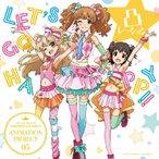 THE IDOLM@STER CINDERELLA GIRLS ANIMATION PROJECT 05 LET'S GO HAPPY!!/凸レーション[城ヶ崎莉嘉×諸星きらり×赤城みりあ][CD]【返品種別A】