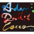 "Cocco Live Tour 2016""Adan Ballet""-2016.10.11-/Cocco[Blu-ray]【返品種別A】"