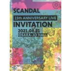 [枚数限定][限定版][先着特典付]SCANDAL 15th ANNIVERSARY LIVE『INVITATION』at OSAKA-JO HALL(初回限定盤)【Blu-ray】/SCANDAL[Blu-ray]【返品種別A】