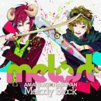 Melody Stock/melost(天月-あまつき-×はしやん)[CD]【返品種別A】