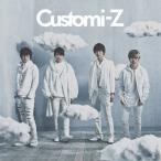 Customi-Z/カスタマイZ[CD]通常盤【返品種別A】