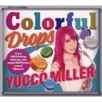 [枚数限定][限定盤]Colorful Drops【初回限定盤】/ユッコ・ミラー[CD+DVD]【返品種別A】