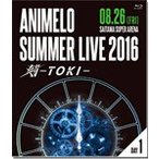 Animelo Summer Live 2016 刻-TOKI- 8.26/オムニバス[Blu-ray]【返品種別A】