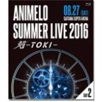 Animelo Summer Live 2016 刻-TOKI- 8.27/オムニバス[Blu-ray]【返品種別A】