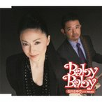 Baby Baby/石川さゆり with 奥田民生[CD]【返品種別A】