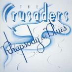 [枚数限定][限定盤]ラプソディ&ブルース/クルセイダーズ[CD]【返品種別A】