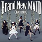 Brand New MAID(Type-A)/BAND-MAID[CD+DVD]【返品種別A】