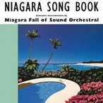 NIAGARA SONG BOOK 30th Edition/NIAGARA FALL OF SOUND ORCHESTRAL[CD]�����'���A��