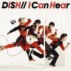 I Can Hear/DISH//[CD]通常盤【返品種別A】