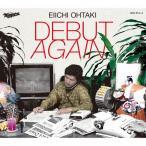[枚数限定][限定盤]DEBUT AGAIN(初回生産限定盤)/大滝詠一[CD]【返品種別A】