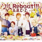 [枚数限定][限定盤]Reboot!!!(初回限定5周年Anniversary盤)/A.B.C-Z[CD+DVD]【返品種別A】
