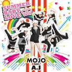 SUMMER BABY LOVE/MOJO feat.A.J[CD]【返品種別A】