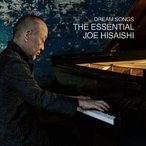 [枚数限定]Dream Songs:The Essential Joe Hisaishi/久石譲[CD]【返品種別A】