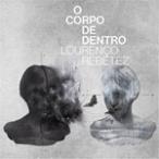 O CORPO DE DENTRO/������إ٥å���[CD]�����'���A��
