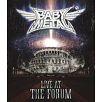 LIVE AT THE FORUM【Blu-ray】/BABYMETAL[Blu-ray]【返品種別A】