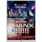 LIVE DA PUMP 2018 THANX        at 東京国際フォーラム ホールA DVD2枚組