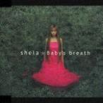 Baby's breath/shela[CD]【返品種別A】