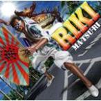 MA・TSU・RI/RIKI[CD]【返品種別A】