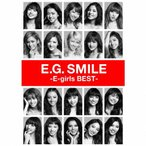 E.G.SMILE -E-girls BEST-(2CD+3DVD付)/E-girls[CD+DVD]【返品種別A】