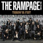 Throw Ya Fist(ライブDVD付)/THE RAMPAGE from EXILE TRIBE[CD+DVD]【返品種別A】