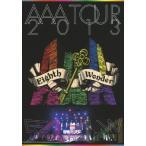 AAA TOUR 2013 Eighth Wonder/AAA[DVD]【返品種別A】