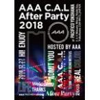 [先着特典付/初回仕様]AAA C.A.L After Party 2018(DVD)/AAA[DVD]【返品種別A】
