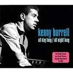 ALL DAY LONG/ALL NIGHT LONG[輸入盤]/KENNY BURRELL[CD]【返品種別A】