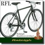 (お値引き可 お問い合わせ下さい)クロスバイク Raleigh RFL Radford-Limited ラレー ラドフォードリミテッド 2017年モデル