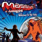 Massive & Amigos / Welcome To The Fiesta [Phantasm] (Full On)【お取り寄せ商品】