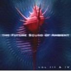 ショッピングused #USED# V.A. / The Future Sound Of Ambient Vol. III & IV [YoYo] (Chill Out) B