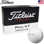 タイトリスト TITLEIST PRO V1/V1X Practice(プラクティス) ボール 1ダース(USA直輸入品)