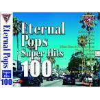 エターナル ポップス スーパー ヒッツ 100 CD FCD-001