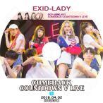 K-POP DVD/EXID 2018 Comeback Countdown V Live (2018.04.02)(日本語字幕あり)/イーエクスアイディ ソルジ エリー ハニ ヘリン ジョンファ KPOP DVD
