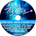 K-POP DVD/2016 Super Seoul Dream Concert/TWICE VIXX SHINee Red Velvet Seventeen AOA T-ARA BAP 他