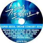 K-POP DVD/2016 Super Seoul Dream Concert/TWICE VIXX SHINee Red Velvet Seventeen AOA T-ARA BAP 他