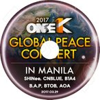 K-POP DVD/2017 ONE K GLOBAL PEACE CONCERT in MANILA (2017.03.29)/SHINEE CNBLUE AOA B1A4 BTOB BAP 他