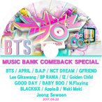 K-POP DVD/2017 Music Bank BTS Comeback Special(2017.09.22)/BTS April BAP NCT DREAM Gfriend Golden Child Weki Meki 他