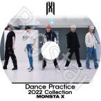 K-POP DVD/MONSTA X Dance Practice Collection/モンスターエクス ショヌ ジュホン ウォノ ヒョンウォン ミンヒョク キヒョン アイエム KPOP DVD