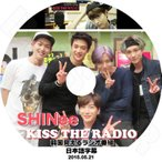K-POP DVD/SHINee KISS THE RADIO (2015.05.21)(日本語字幕あり)/SHINee DVD