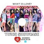 K-POP DVD/TWICE 2018 SHOWCASE (2018.04.09) What Is Love?(日本語字幕あり)/トゥワイス ナヨン ジョンヨン モモ サナ ジヒョ ミナ ダヒョン チェヨン..