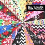 �ϥХϥ� HAV-A-HANK �ϥ֥��ϥ� �Х���ʡڥǥ�����E�ۥϥ� ����ꥫ�� ���饹�� ������ 22����� 55cm x 55cm