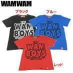 WAMWAM ワムワム 「THE WAM BOYS」半袖Tシャツ DM便OK 1702 C