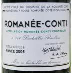 ロマネ・コンティ 2006 750ml  ドメーヌ・ド・ラ・ロマネ・コンティ