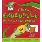 COULD A CROCODILE PLAY BASKETBALL?/バーゲンブック