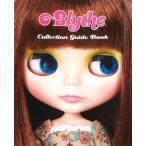 Blythe Collection Guide Book (ブライスコレクションガイドブック) 大型本  【Blythedoll/ブライスドール/女の子/人形/ネオブライス】 YS/C