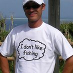 I don't like fishing. Tシャツ