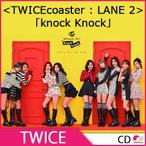 2次予約 TWICE SPECIAL ALBUM [TWICEcoaster:LANE 2]「knock Knock」バージョン選択…
