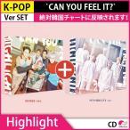 送料無料  週末限定セール初回限定ポスターHighlight(元BEAST) 1st Mini Album `CAN YOU FEEL IT?` ALBUM バージョンSET!KPOP CD 発売3月21 3月末発送