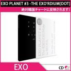 ����̵�� 1��ͽ�������� EXO PLANET #3 -THE EXO'RDIUM[DOT] ����̿���&�饤�֥���Х� CD ȯ��10��25�� 10��28��ȯ��ͽ��